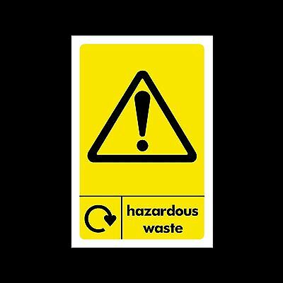 Hazardous Waste Recycling - Plastic Sign or Sticker - All Sizes/Materials