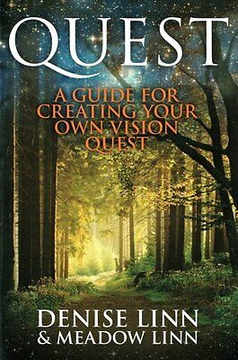 Quest - A Guide For Creating Your Own Vision Quest by Denise Linn & Meadow Linn