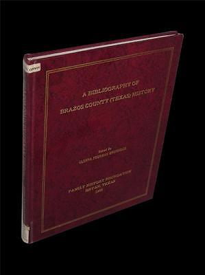 BIBLIOGRAPHY of Brazos County Texas History Bryan College Station