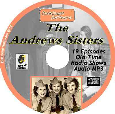 The Andrews Sisters - 19 Old Time Radio Shows - Audio MP3 CD OTR