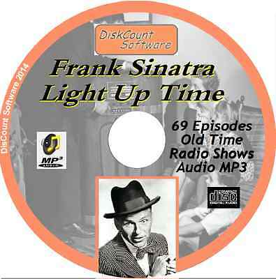 Frank Sinatra - Light Up Time - 69 Old Time Radio Shows - Audio MP3 CD OTR