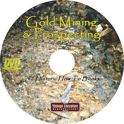 Gold Mining & Prospecting { 15 Successful Gold Mining ~ How To Books } on DVD