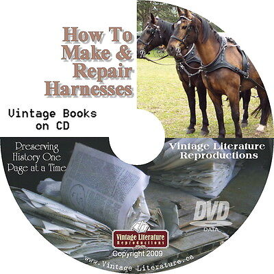 How To a Make a Horse Harness { 32 Vintage Pattern Books and Catalogs } on DVD