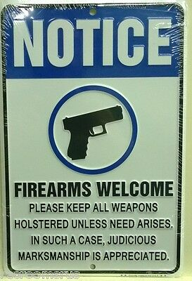 NOTICE FIREARMS WELCOME  METAL  SIGN  GUNS HUNTING AUTO CARS BEER MAN CAVE BAR