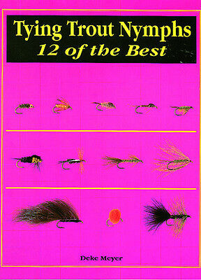Tying Trout Nymphs: 12 Of The Best Last In Stock!