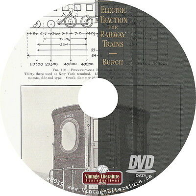 Electric Traction for Railways {Vintage Railroad & Trolley Book} on DVD