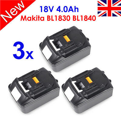 3 X New 18V 4.0Ah Battery Lithium Ion For Makita LXT BL1830 BL1840 Replace UK