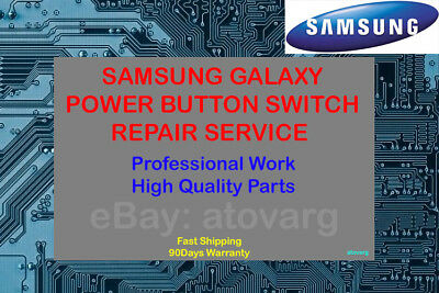Samsung Galaxy S S2 S3 S4 Note 2 3 Power Button Switch Repair Service Fix