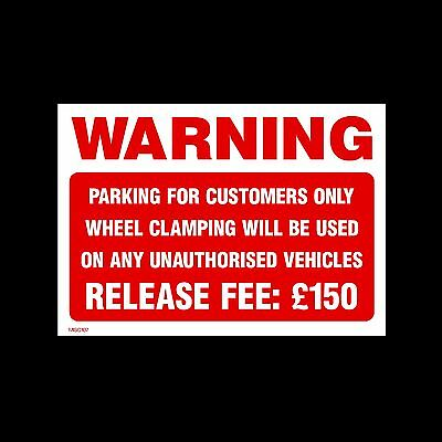 Parking for Customers Only Fee £150 - Plastic Sign, Sticker- All Sizes - MISC107