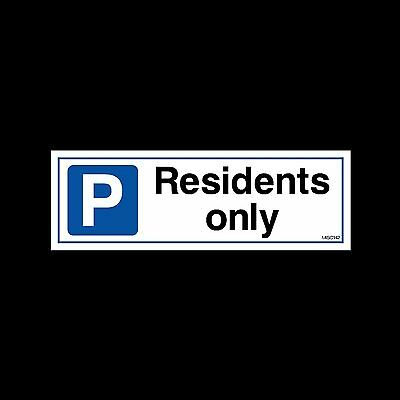 Residents Only - Plastic Sign, Sticker - All Sizes - MISC142