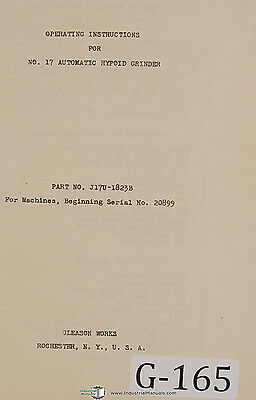 Gleason 17, Automatic Hyoid Grinder, 46 page, Operators Instructions Manual