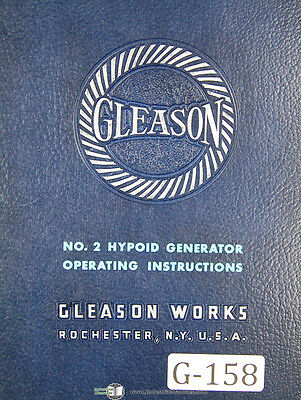 Gleason 2, Hypoid Generator G2H, Operators Instructions Manual Year (1953)