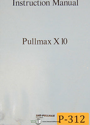 Pullmax X10, Beveling Machine, Instructions and Parts Manual Year (1978)