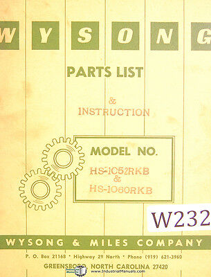 Wysong HS-1052RKB and !060, Shear, Parts and Instruction Manual