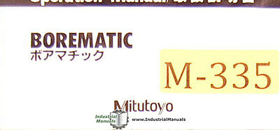 Mitutoyo Borematic, Book 1034 Japanese and English Operations Manual