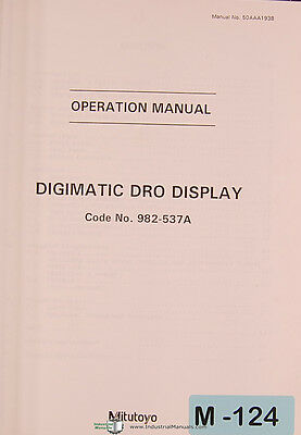 Mitutoyo DRO, 982-537A, Digimatic Display, Operations Manual Year (1995)