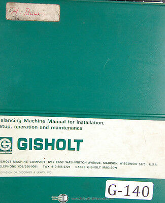 Gisholt 1SV1, Balancing Machine, Operator Installation & Maintenance Manual 1962