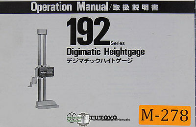 Mitutoyo 192 Series, Digitmatic Height Gage, Operations Manual