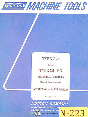 Norton Type C-5 and C5-HD, Grinders, Instructions and 1040-2 Parts Manual 1967
