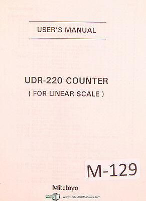 Mitutoyo UDR-220, Counter For Linear Scale w/ Quick Reference Chart, User Manual
