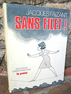 BD humour politique: sans filet !, Jacques Faizant
