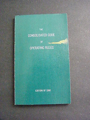 The Consolidated Code Of Operating Rules Edition Of 1980 Railroad