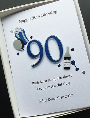 90th BIRTHDAY CARD Dad Grandad Husband Gift Boxed Personalised Custom Designs