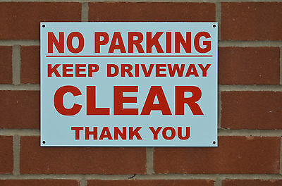 No Parking Keep Driveway Clear Thank You 3mm Metal Dibond Sign Choice Of A4 & A5