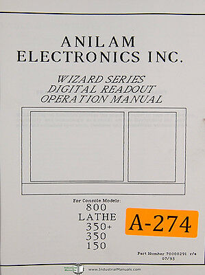 Anilam 800, 150 & 350 Wizard Series DRO, 117 page, Operations Manual Year (1993)