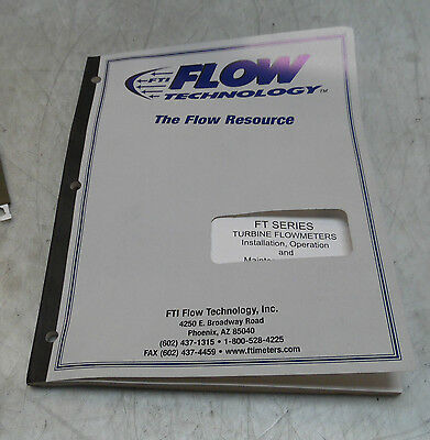 Flow Tech Two FT Series Turbine Flowmeters Install, Operation & Maint. Manual