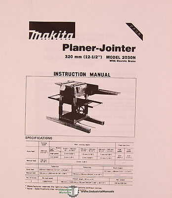 Makita 2030N, Planer Jointer, Instruction and Parts Manual 1991