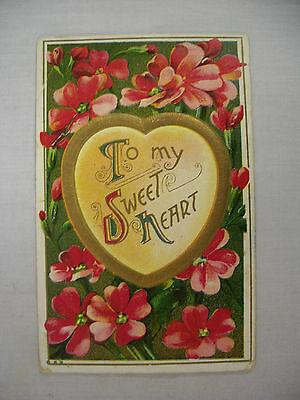 VINTAGE EMBOSSED VALENTINE'S POSTCARD TO MY SWEETHEART WITH RED FLOWERS 1913