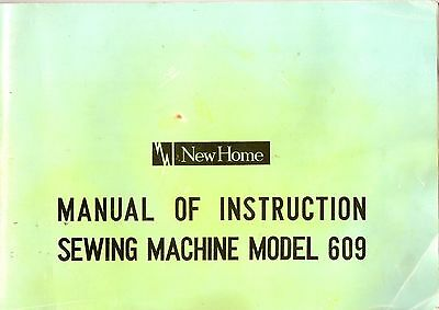 New Home model 609 Sewing Machine Instruction Manual.