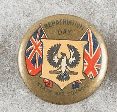 World War One Australia Repatriation Day State War Council Pinback Button Badge