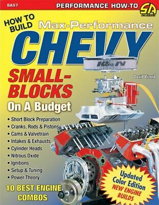 How to Build Max Performance Chevy 350 400 Engines 1967-2002 Small Block Camaro
