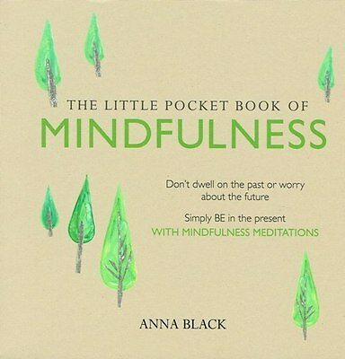 The Little Pocket Book of Mindfulness by Anna Black NEW