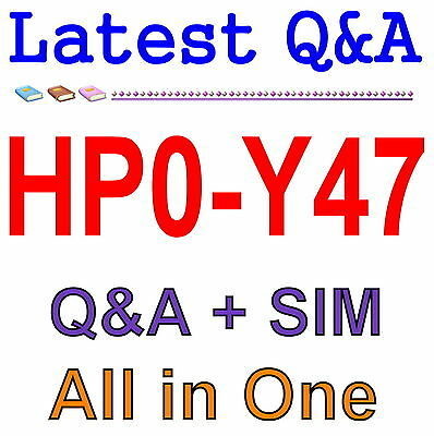 HP Best Practice Material For HP0-Y47 Exam Q&A PDF+SIM
