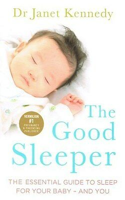 The Good Sleeper by Dr Janet Kennedy NEW