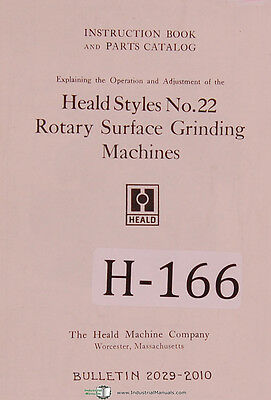 Heald Style 22, Surface Grinding, Opeator's Instruction and Parts Manual 1927