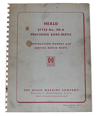 Heald Style 48-A, Boring Machine, Instructions and Parts Manual