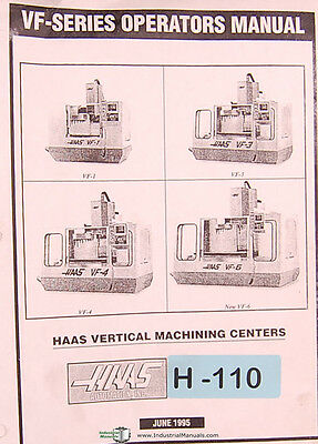 Haas VMC, VF Series, Machining Center, Operations and Programming Manual 1995