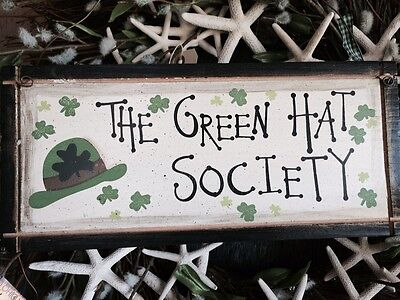 LAST ONE'S!   St Patrick's Day WOOD SIGN - The Green Hat Society