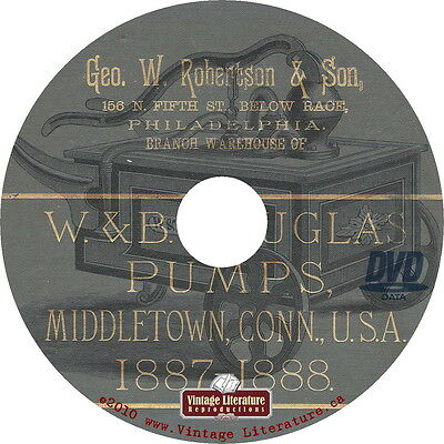 1887 W&B Douglas Pumps { Vintage Robertson Water, Air, Fire, Commercial } on DVD