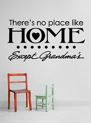 Design with Vinyl Black Star 829 Theres No Place Like Home Except Grandmas Grand