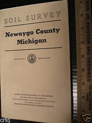 Soil Survey NEWAGO County Michigan Series 1939 Issued 1951 with 8 Fold-out Maps