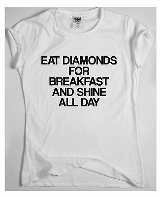Eat Diamonds For Breakfast funny saying T-shirt womens quote sarcasm ladies top