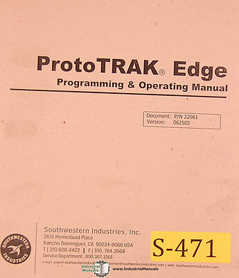 Southwestern Proto Trak Edge, Programming & Operations Manual 2004