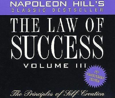 The Law of Success, Volume III: The Principles of Self-Creation