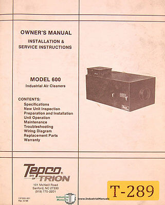Trion Tepco 600, Air Cleaner Owners Operations Mainteancne and Parts Manual 1986