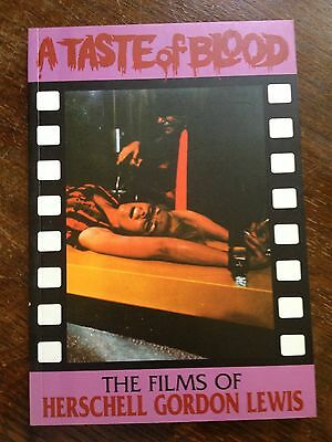 SIGNED BOOK A Taste of Blood: the Films of Herschell Gordon Lewis nice condition